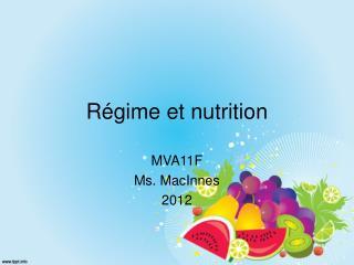 Régime et nutrition