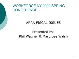 WORKFORCE NY 2009 SPRING CONFERENCE
