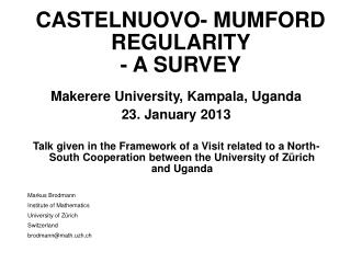 CASTELNUOVO- MUMFORD REGULARITY   - A SURVEY