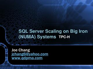 SQL Server Scaling on Big Iron NUMA Systems