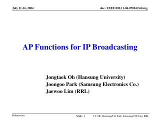 AP Functions for IP Broadcasting