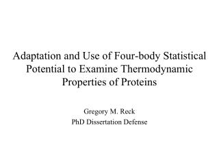 Gregory M. Reck PhD Dissertation Defense
