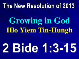 Growing in God Hlo Yiem Tin-Hungh