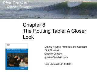 Chapter 8 The Routing Table: A Closer Look