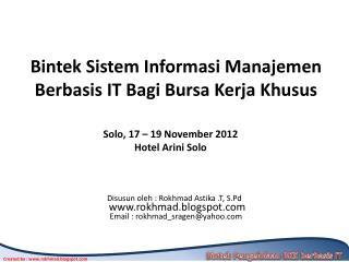 Bintek Sistem Informasi Manajemen Berbasis IT Bagi Bursa Kerja Khusus
