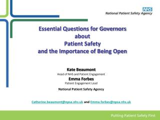 Essential Questions for Governors  about  Patient Safety  and the Importance of Being Open