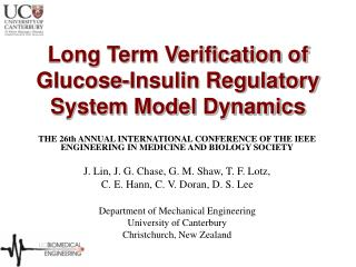 Long Term Verification of Glucose-Insulin Regulatory System Model Dynamics