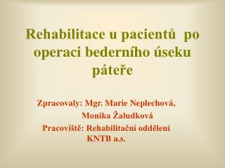 Rehabilitace u pacientů  po operaci bederního úseku páteře