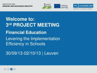 Welcome to: 3 rd  Project Meeting