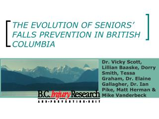 THE EVOLUTION OF SENIORS' FALLS PREVENTION IN BRITISH COLUMBIA