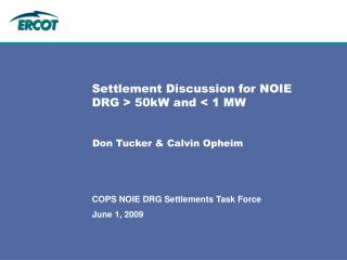 Settlement Discussion for NOIE DRG > 50kW and < 1 MW