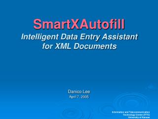 SmartXAutofill Intelligent Data Entry Assistant for XML Documents