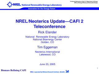 NREL/Neoterics Update—CAFI 2 Teleconference
