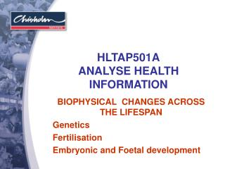 HLTAP501A ANALYSE HEALTH INFORMATION