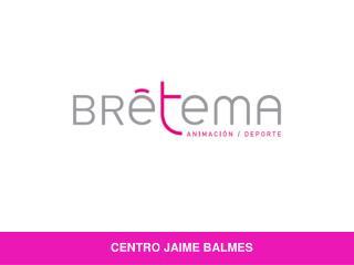 CENTRO JAIME BALMES