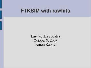 FTKSIM with rawhits
