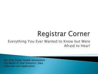Registrar Corner