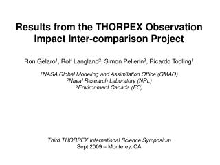 Results from the THORPEX Observation Impact Inter-comparison Project