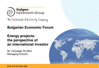 Bulgarian Economic Forum Energy projects: the perspective of