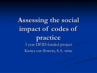 Assessing the social impact of codes of practice
