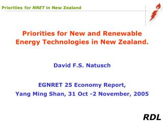 Priorities for New and Renewable Energy Technologies in New Zealand. David F.S. Natusch