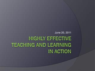 Highly effective teaching and learning  in action