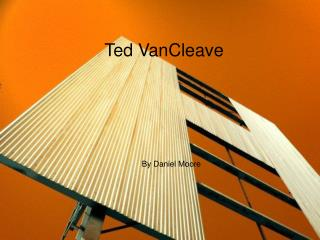 Ted VanCleave