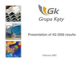 Presentation of 4Q 2006 results