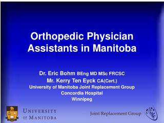 Orthopedic Physician Assistants in Manitoba