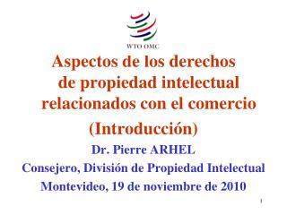 Aspectos de los derechos  de propiedad intelectual relacionados con el comercio (Introducción)