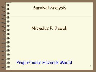 Survival Analysis Nicholas P. Jewell