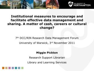 Institutional measures to encourage and facilitate effective data management and sharing. A matter of cash, careers or c