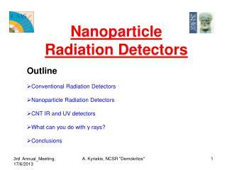 Nanoparticle Radiation Detectors