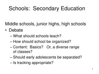 Schools:  Secondary Education