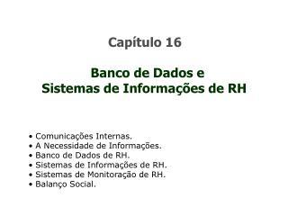 Cap�tulo 16 Banco de Dados e  Sistemas de Informa��es de RH
