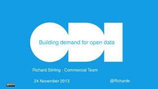 Building  demand for open data