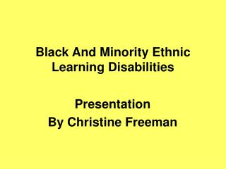Black And Minority Ethnic Learning Disabilities