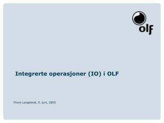 Integrerte operasjoner (IO) i OLF