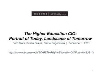 The Higher Education CIO: Portrait of Today, Landscape of Tomorrow