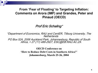 Prof Eric Schaling * *Department of Economics, RAU and CentER, Tilburg University, The Netherlands