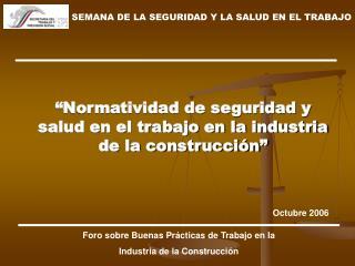 """""""Normatividad de seguridad y salud en el trabajo en la industria de la construcción"""""""