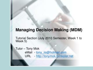 Managing Decision Making MDM
