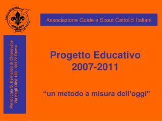 Progetto Educativo 2007-2011