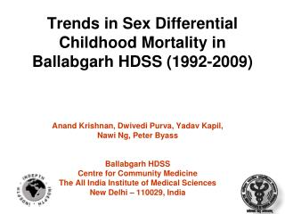 Trends in Sex Differential Childhood Mortality in Ballabgarh HDSS (1992-2009)