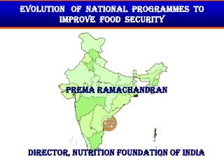 Evolution   of  National  Programmes  to Improve  Food  Security