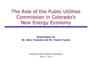 The Role of the Public Utilities Commission in Colorado�s New Energy Economy