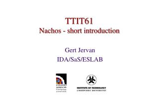 TTIT61 Nachos - short introduction
