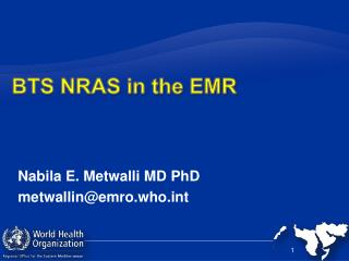 BTS NRAS in the EMR