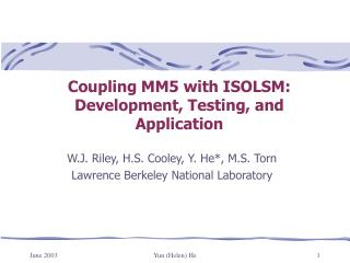 Coupling MM5 with ISOLSM: Development, Testing, and Application