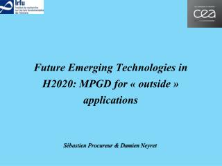 Future Emerging Technologies in H2020: MPGD for « outside » applications